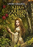 Allà on els arbres canten (eBook-ePub) (Catalan Edition)