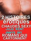2 HISTOIRES érotiques CHAUDES SEXY: ROMANS érotiques QUI CARTONNENT(-18)! à ne pas louper(-18)!