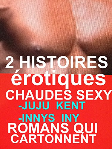 Couverture du livre 2 HISTOIRES érotiques CHAUDES SEXY: ROMANS érotiques QUI CARTONNENT(-18)!
