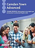 Camden Town Advanced: Young people: Going global in the digital age: Introduction to advanced English skills