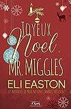 Joyeux noël Mr. Miggles (MM)