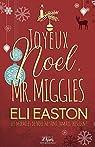 Joyeux noël Mr. Miggles par Easton
