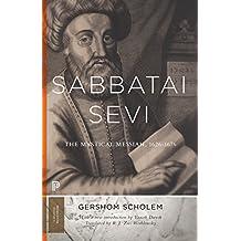 Sabbatai Ṣevi: The Mystical Messiah, 1626–1676