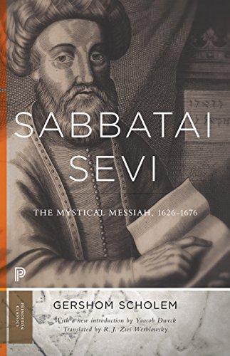 Sabbatai Ṣevi: The Mystical Messiah, 1626-1676 (Bollingen Series (General) Book 208) (English Edition)