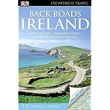 Back Roads Ireland (DK Eyewitness Travel Guide)