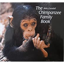 The Chimpanzee Family Book (Animal Family) by Jane Goodall (1989-05-02)