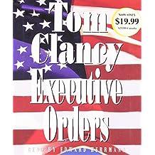 Executive Orders (A Jack Ryan Novel, Band 7)