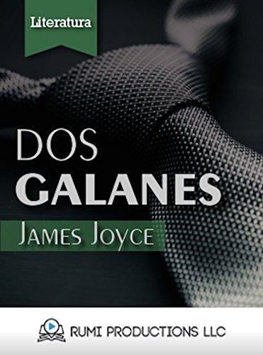 Dos Galanes: (Dublineses) (Spanish Edition)
