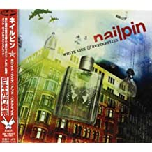 White Lies & Butterflies by Nailpin (2006-04-05)