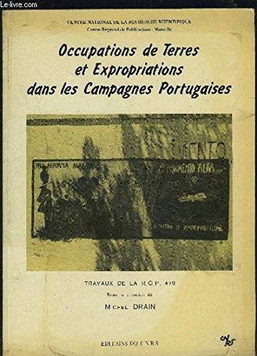 Occupations de terres et expropriations dans les campagnes portugaises : Prsentation de documents relatifs  la priode 1974-1977