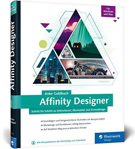 Affinity Designer: Schritt für Schritt zu Vektorkunst, Illustration und Screendesign - für Mac  und Windows Buch-Cover
