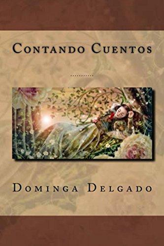 Contando Cuentos por Dominga Delgado
