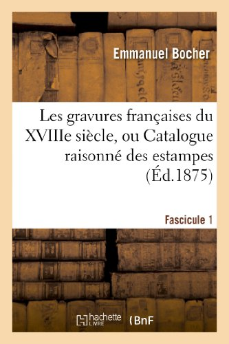 Les gravures françaises du XVIIIe sièc...