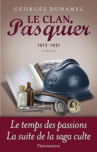 Le Clan Pasquier, 1913-1931 par Georges Duhamel