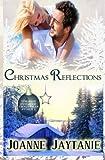 Christmas Reflections: Volume 1 (Forever Christmas)