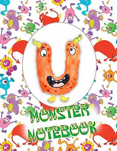 U Monster Notebook: Kids Monogrammed Journal and Doodle Book