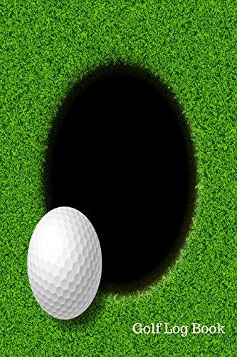 Golf Log Book: Golf Log por Journals For All