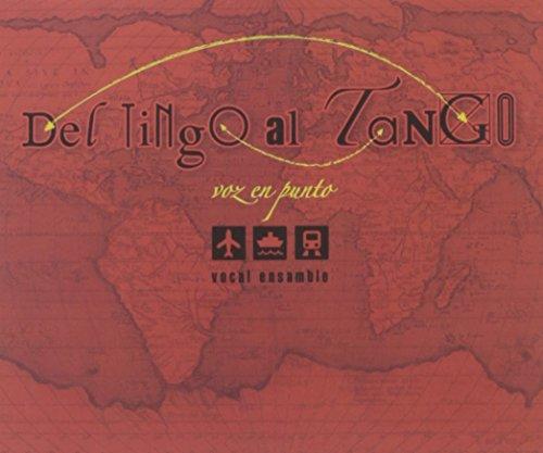 Voz en punto - Del tingo al tango