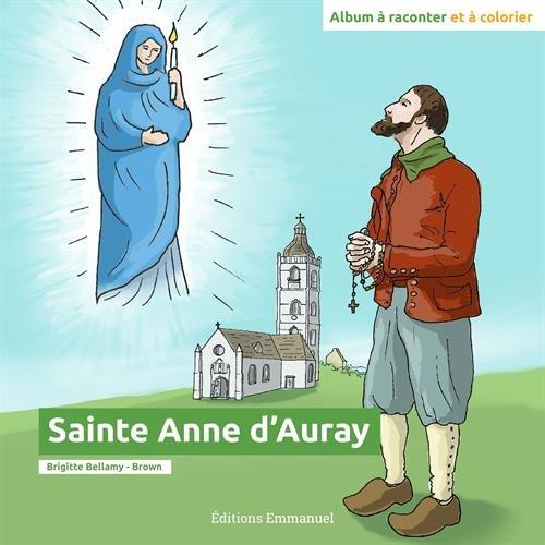 Sainte Anne d'Auray : Album à raconter et à colorier