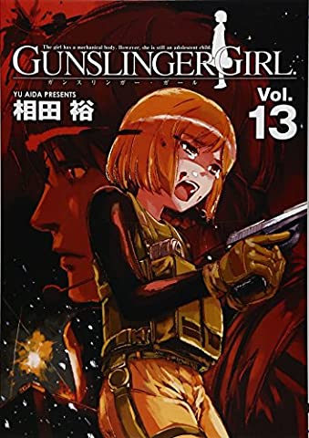 Gunslinger Girl 13 - GUNSLINGER GIRL 13 (Dengeki Comics) (2011) ISBN: