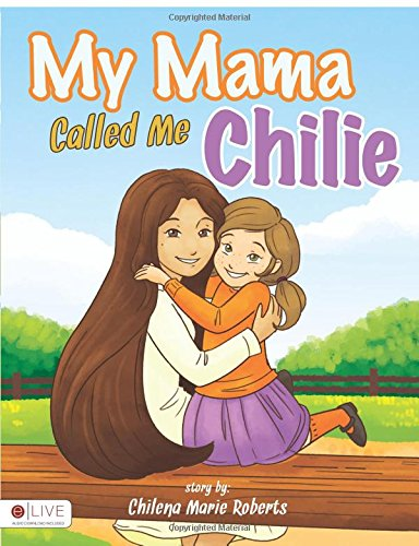 My Mama Called Me Chilie
