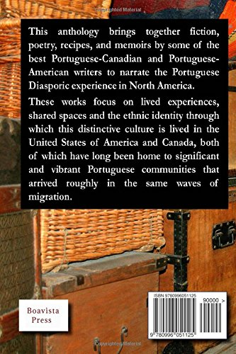 Writers of the Portuguese Diaspora in the United States and Canada: An Anthology