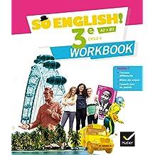 So English! - Anglais 3e Éd. 2017 - Workbook