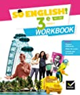 So English! - Anglais 3e Éd. 2017 - Workbook