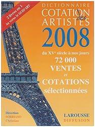 Dictionnaire cotation des artistes 2008