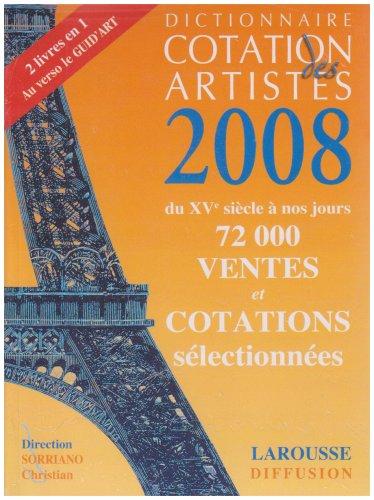 Dictionnaire cotation des artistes 2008 par Christian Sorriano