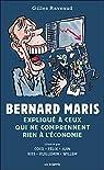 Bernard Maris expliqué à ceux qui ne comprennent rien à l'économie par Raveaud