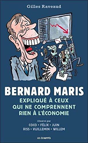 Bernard Maris expliqu  ceux qui ne comprennent rien  l'conomie