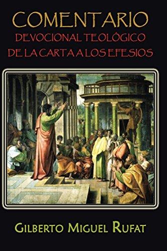 Comentario devocional teológico de la carta a los Efesios por Gilberto Rufat