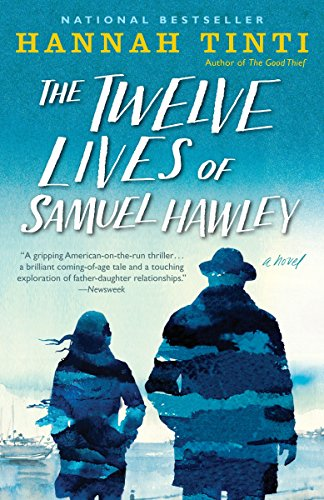 The Twelve Lives Of Samuel Hawley por Tinti Hannah