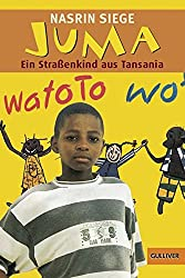 Juma: Ein Straßenkind aus Tansania (Gulliver)