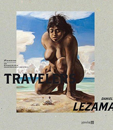 """Daniel Lezama """"Travelers"""""""