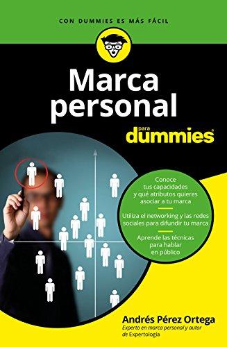 Marca personal para Dummies por Andrés Pérez Ortega