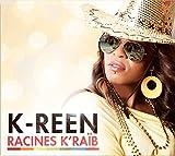 Songtexte von K‐Reen - Racines K'Raïb