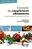 Conception des compléments alimentaires : Marché, développement,...