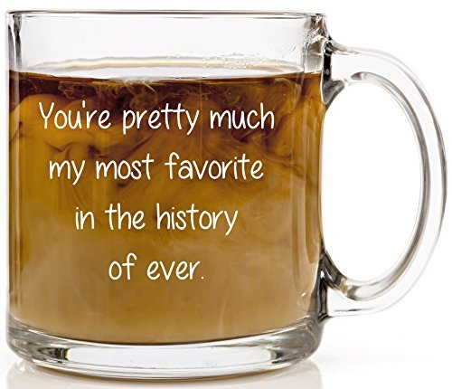 youre-pretty-much-my-most-favorite-coffee-mug-best-friends-birthday-by-humor-us-home-goods