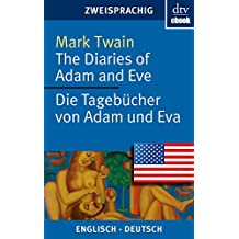 The Diaries of Adam and Eve - Die Tagebücher von Adam und Eva (dtv zweisprachig) (German Edition)