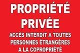 """panneau signalétique """"Propriété privée accés interdit a toutes personnes étrangères à la copropriété"""" 300x200mm"""