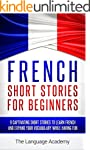 French: Short Stories For Beginners -...