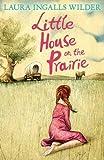 Little House on the Prairie (The Little House on the Prairie)
