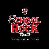 School of Rock - The Musical (Original Cast Recording)