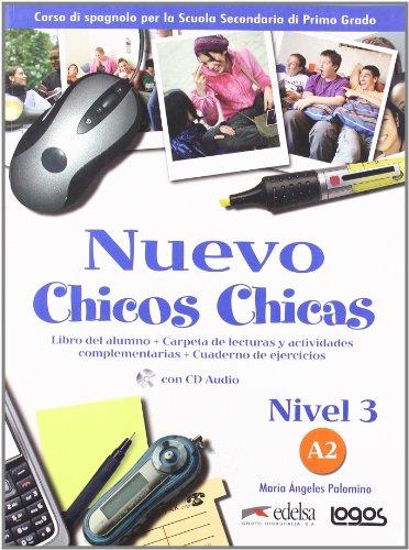 Nuevo chicos chicas. Alumno-Ejercicios. Per la Scuola media. Con CD Audio