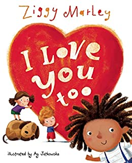 I Love You Too von [Marley, Ag Jatkowska Ziggy]