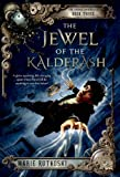 The Jewel of the Kalderash (Kronos Chronicles)