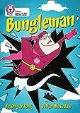 Bungleman: Band 13/Topaz (Collins Big Cat)