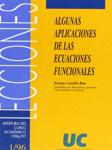 Algunas aplicaciones de las ecuaciones funcionales (Florilogio)
